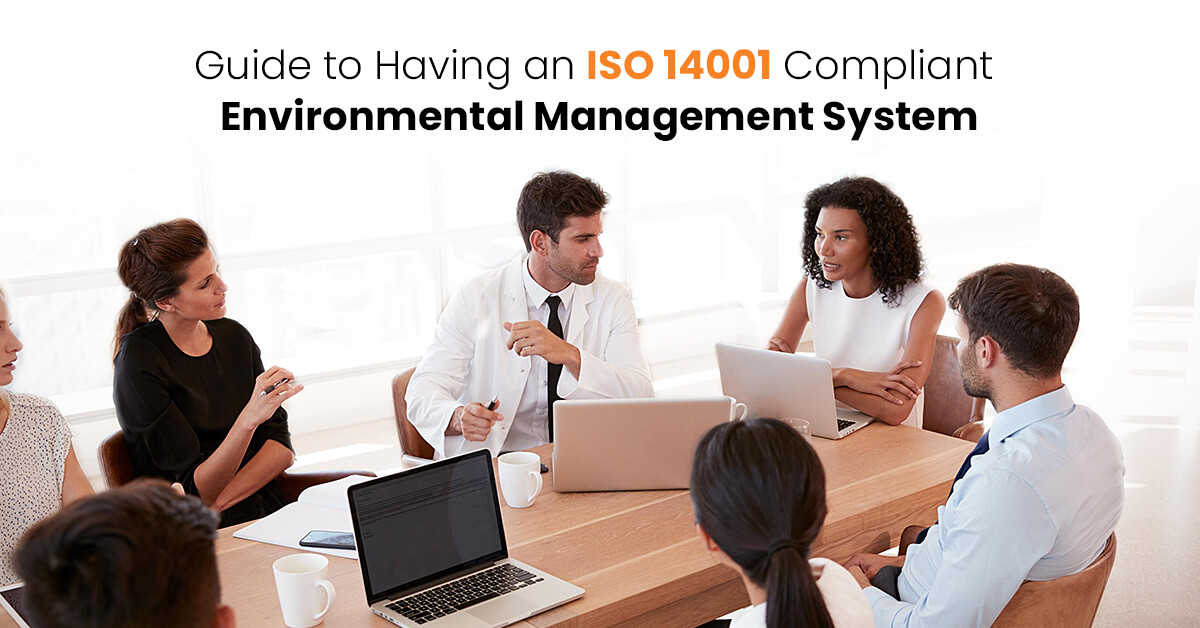 Guide to Having an ISO 14001 Compliant Environmental Management System