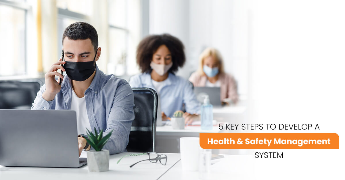 5 Key Steps to Develop a Health & Safety Management System